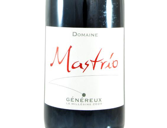 DOMAINE MASTRIO GÉNÉREUX 2009