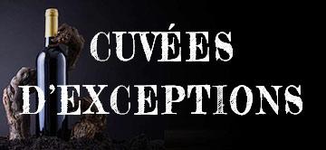 Foire aux vins : Les cuvées d'exceptions !