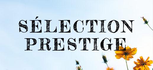 OUVERTURE DE LA FOIRE AUX VINS DE PRINTEMPS 2021 : Sélection Prestige