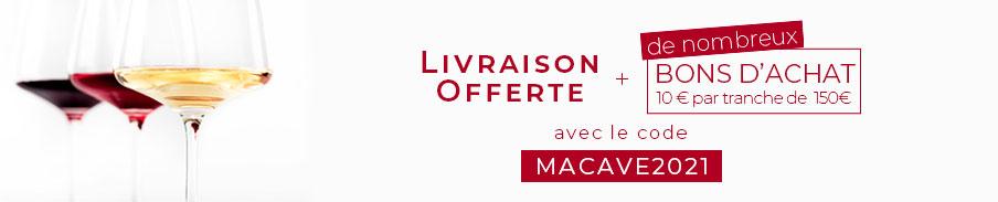 Livraison offerte + 10€ de bon d'achat par tranche de 150€ avec le code MACAVE2021