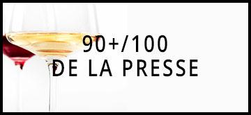 Foire aux vins : les 90+/100 de la presse !