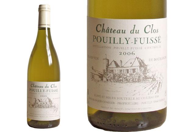 CHÂTEAU DU CLOS POUILLY FUISSÉ blanc 2006